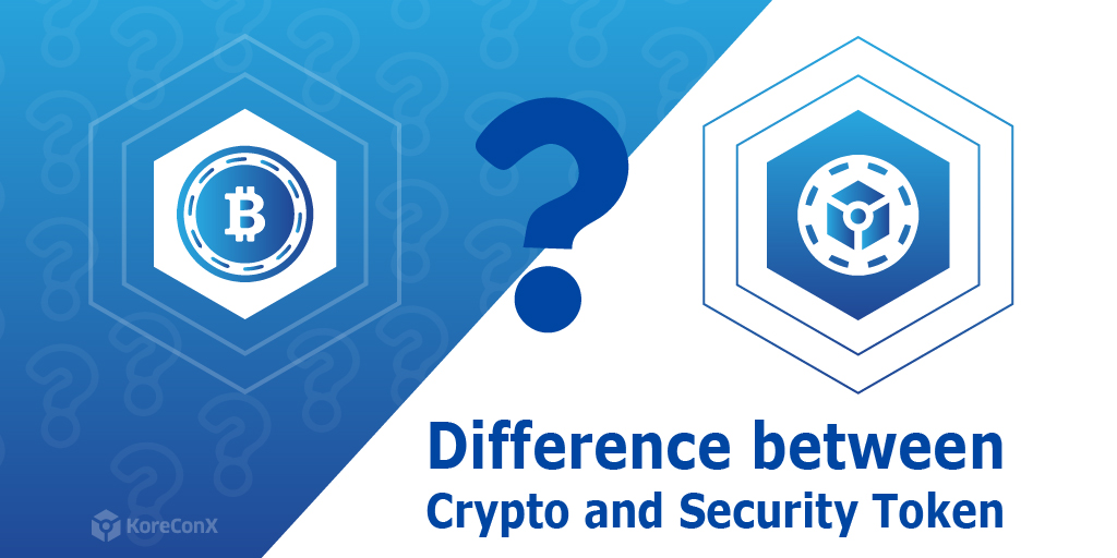 KoreConX Difference between Crypto and Security Token