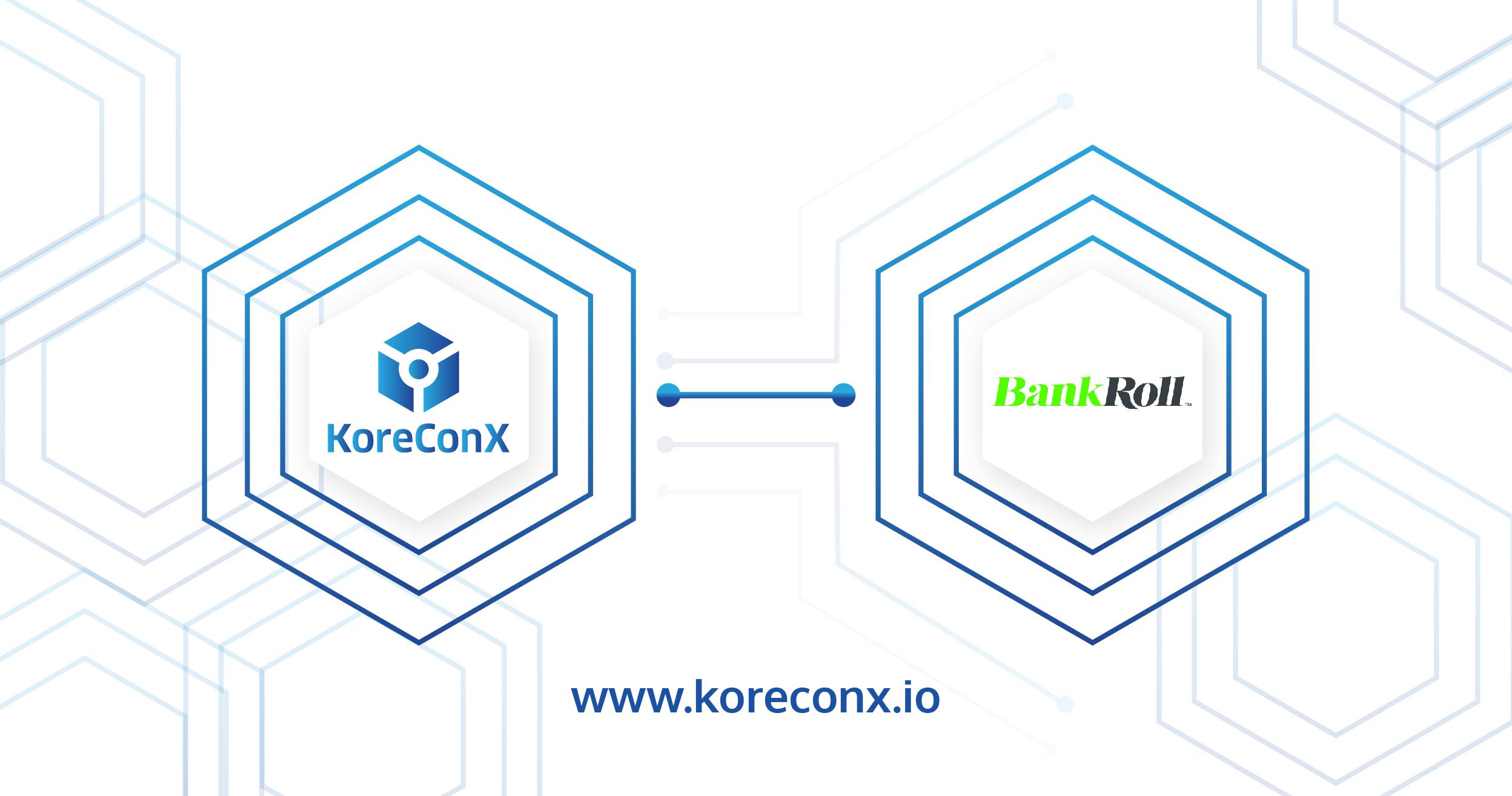 KoreConX BankRoll