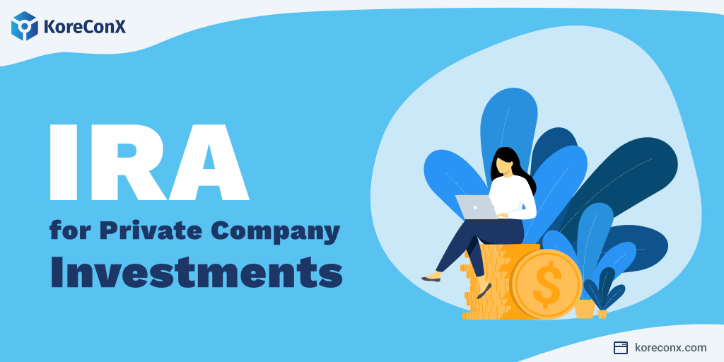 Can I use my IRA for private company investments