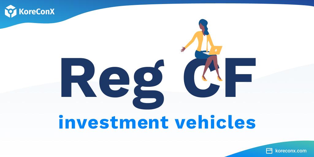RegCF crowdfunding vehicles