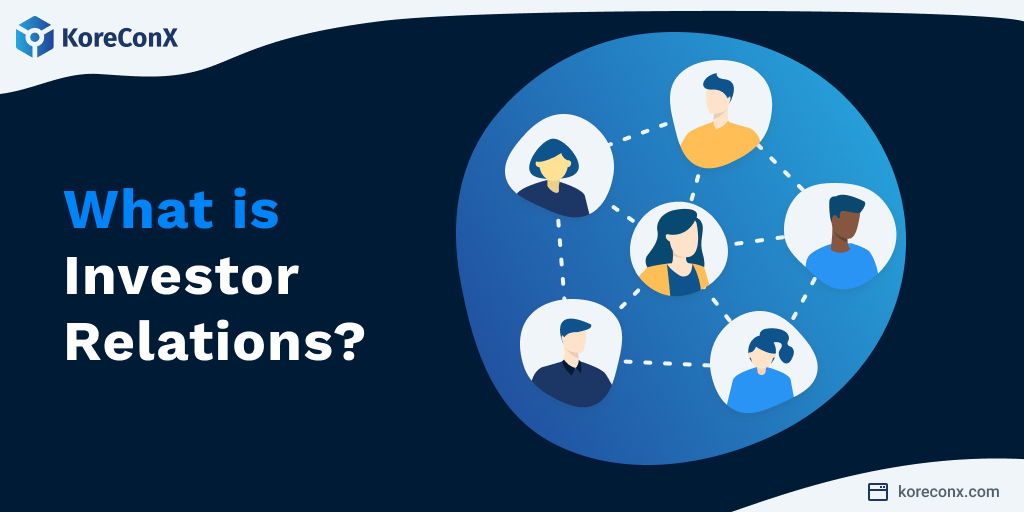 What is Investor Relations