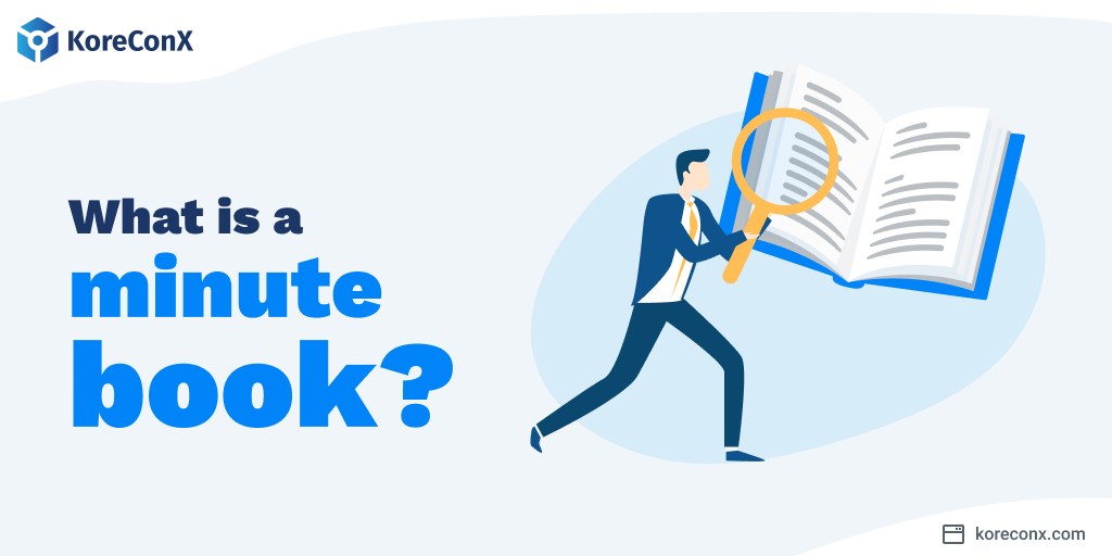 What is a minute book?