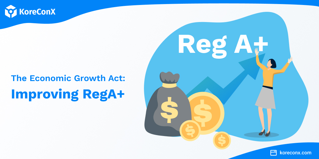 Regulation A improved through Economic Growth Act