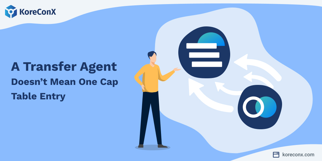 Using a transfer agent doesn't mean one cap table entry