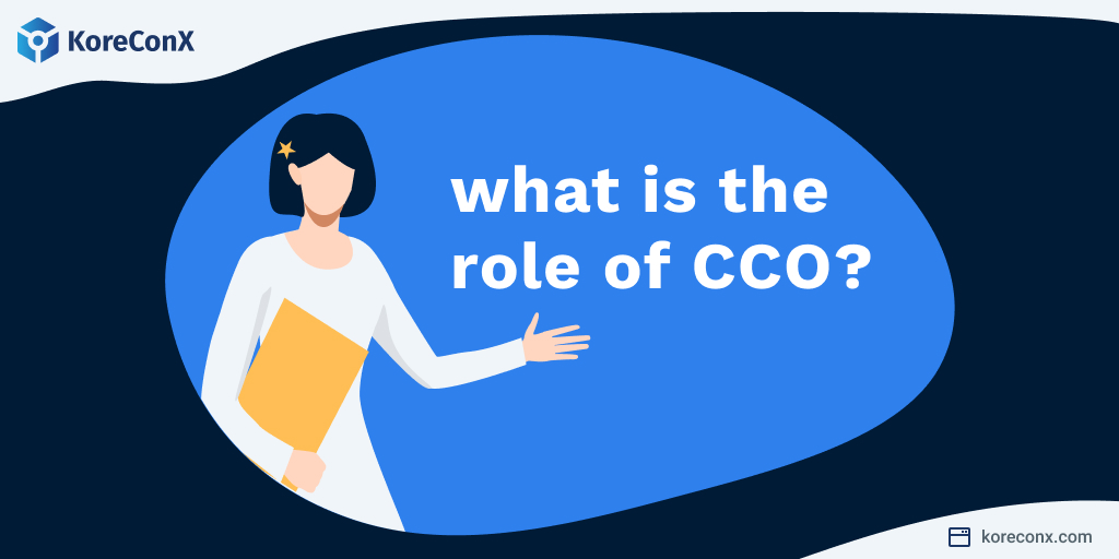 What is the role of a CCO