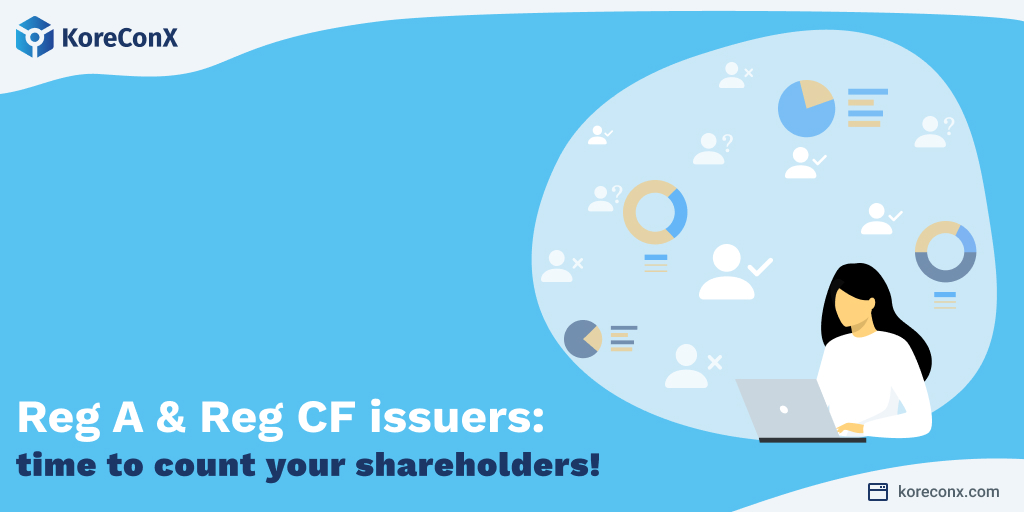 Reg A and Reg CF issuers: time to count your shareholders!