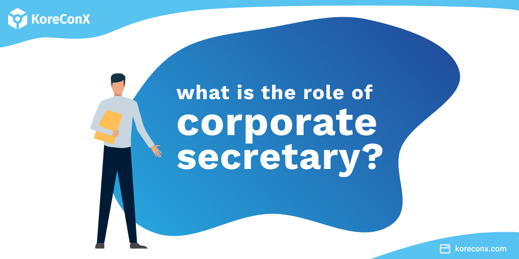 What is the role of a corporate secretary