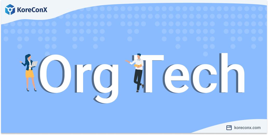 What is OrgTech