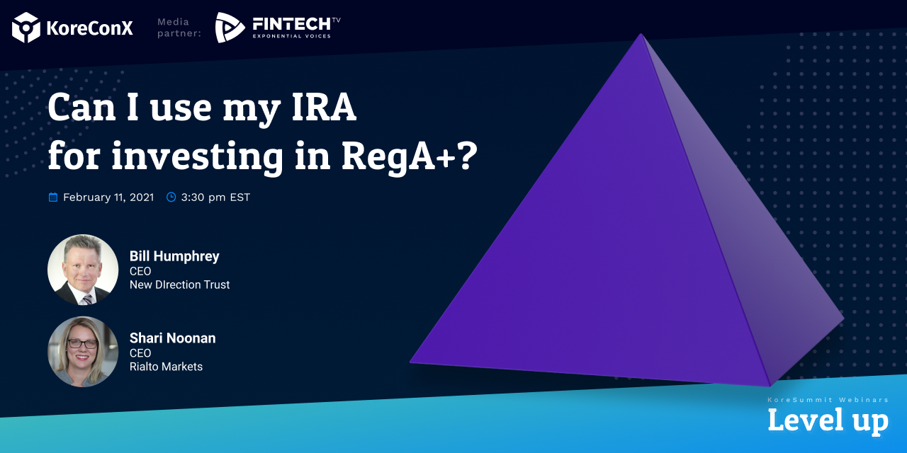 Can I use my IRA for investing in RegA+