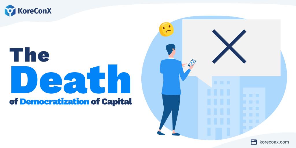 The Death of Democratization of capital