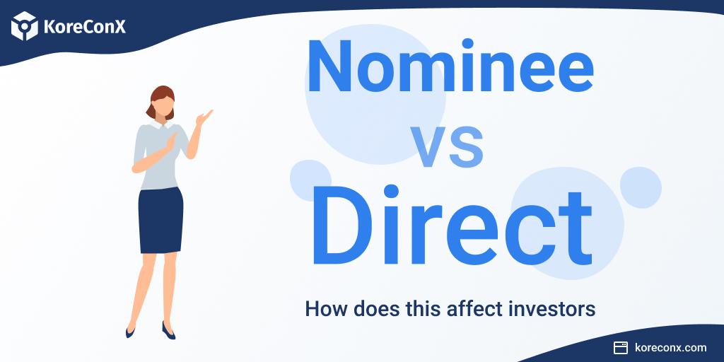 Nominee vs direct