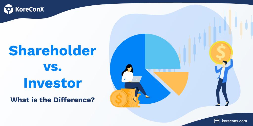 Shareholder vs. Investor