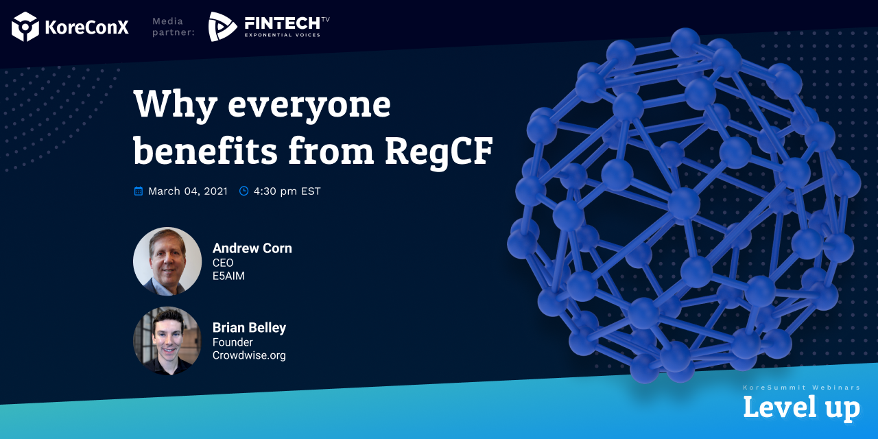 Why everyone benefits from RegCF