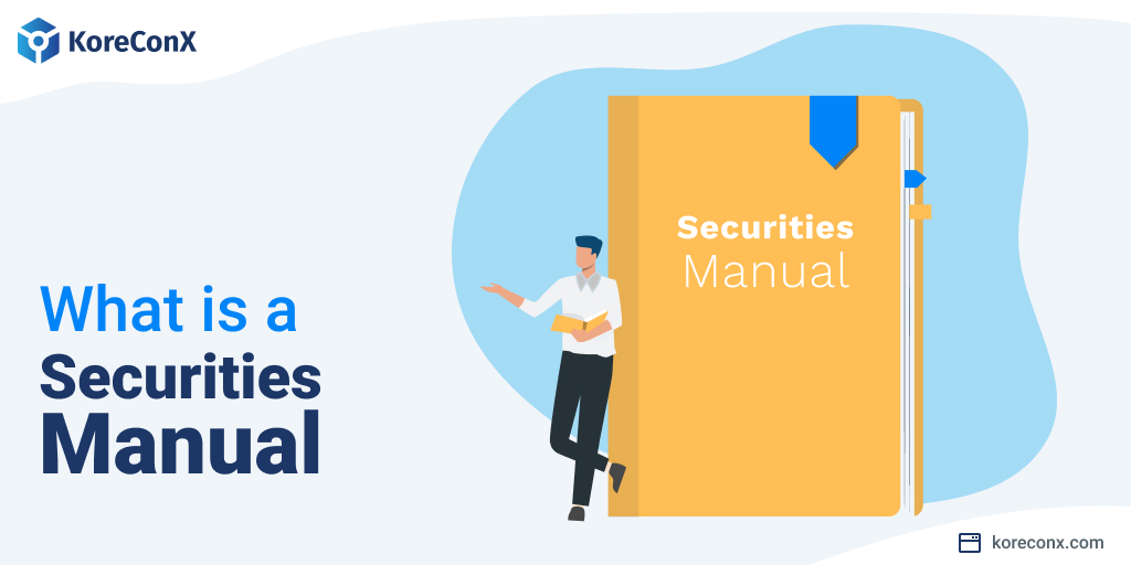 What is a Securities Manual