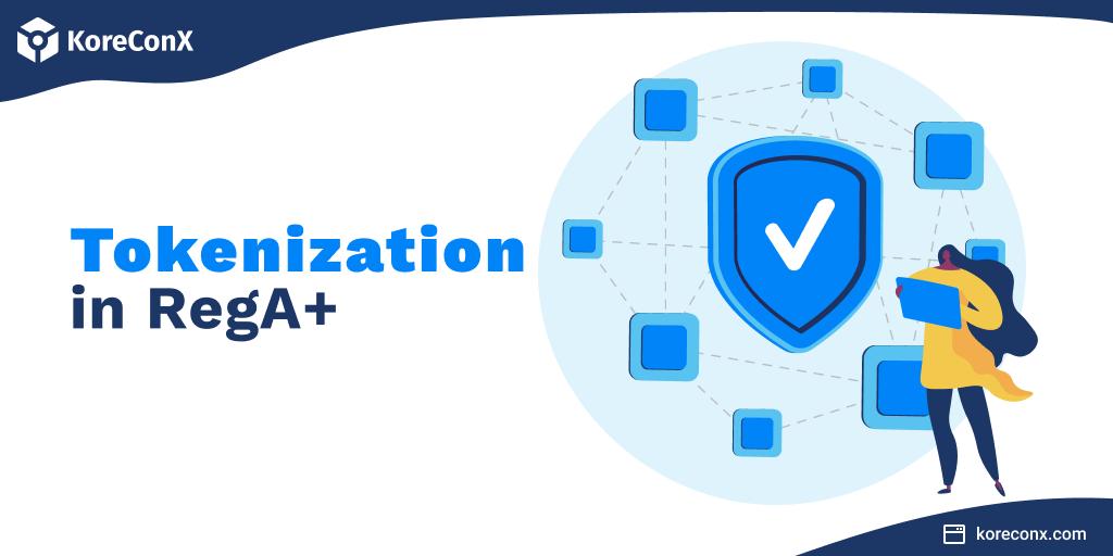 Tokenization in RegA+