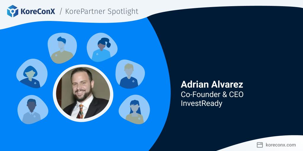 KorePartner Spotlight Adrian Alvarez